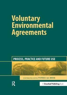 Voluntary Environmental Agreements: Process, Practice and Future Use