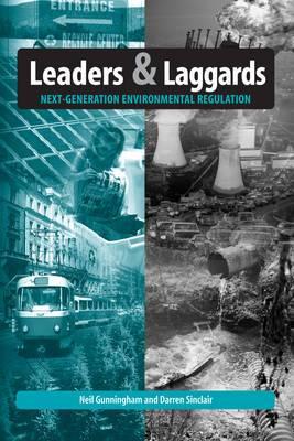 Leaders and Laggards: Next-Generation Environmental Regulation