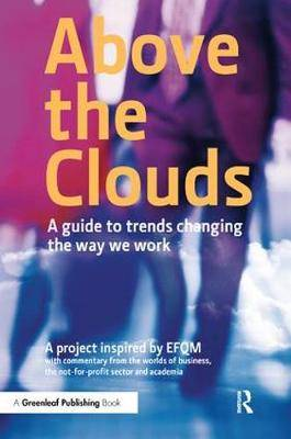 Above the Clouds: A Guide to Trends Changing the Way We Work