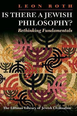 Is There a Jewish Philosophy?: Rethinking Fundamentals