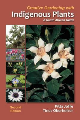 Creative gardening with indigenous plants: A South African guide