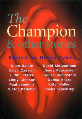 The Champion: And Other Stories
