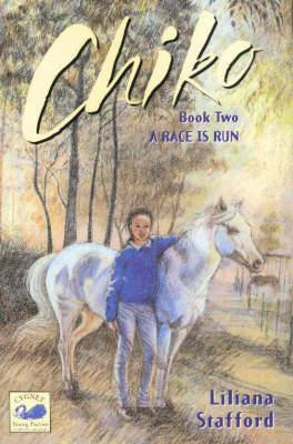 A Chiko: Bk. 2: Race is Run