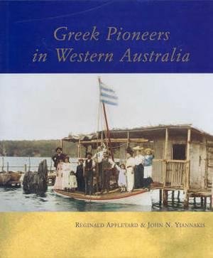 Greek Pioneers in Western Australia