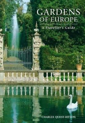 Gardens of Europe: The Traveller's Guide