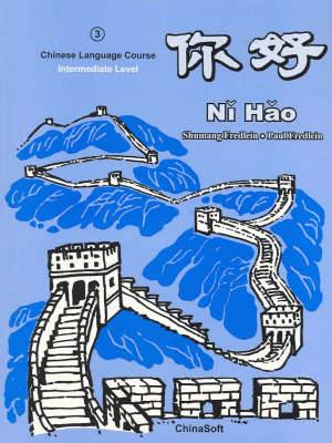 Ni Hao 3: Intermediate Level: Textbook and Language Lab CD-Rom