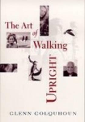 The Art of Walking Upright