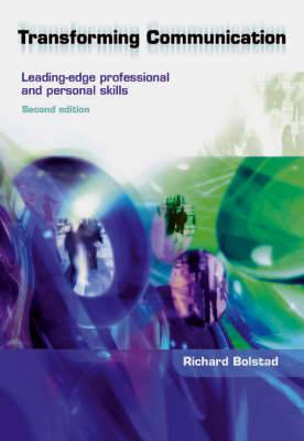 Transforming Communication: Leading Edge Professional and Personal Skills