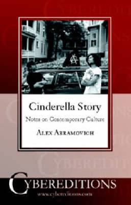Cinderella Story: Notes on Contemporary Culture