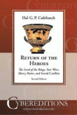 Return of the Heroes: The  Lord of the Rings ,  Star Wars ,  Harry Potter  and Social Conflict
