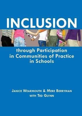 Inclusion Through Participation in Communities of Practice in Schools