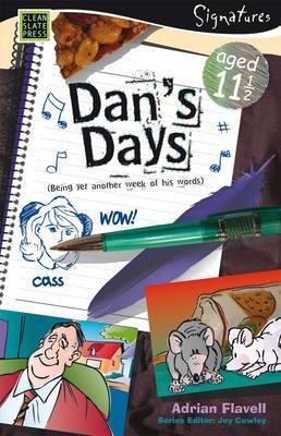 Dan's Days (Aged 11)