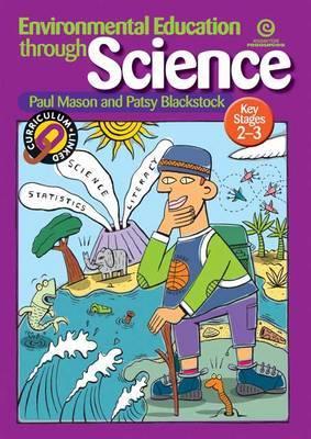 Environmental Education Through Science (KS 2-3)