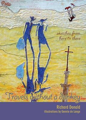 Travels without a Donkey: Sketches from Here & There