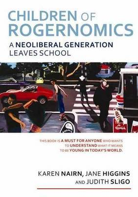 The Truth Garden: A Neoliberal Generation Leaves School