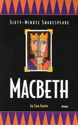 Macbeth: Sixty-Minute Shakespeare Series