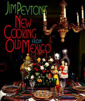 New Cooking from Old Mexico