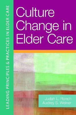 Culture Change in Elder Care: Strengths-Based Approaches