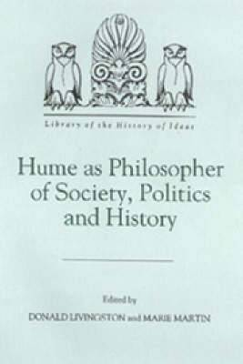 Hume as Philosopher of Society, Politics and History