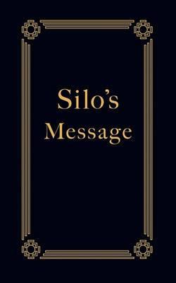 Silo's Message