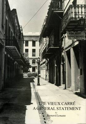 The Vieux Carre: A General Statement