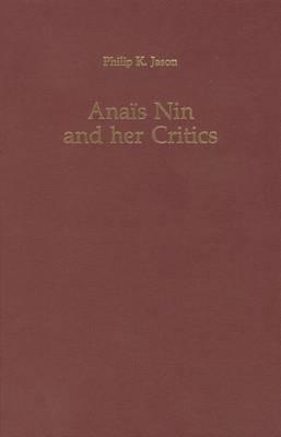 Anais Nin and Her Critics