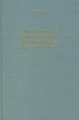 Michigan German in Frankenmuth: Variation and Change in an East Franconian Dialect