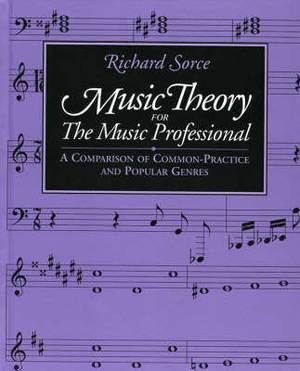 Music Theory for the Music Professional: A Comparison of Common-Practice and Popular Genres