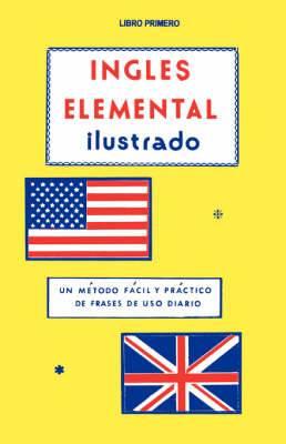 Ingles Elemental Ilustrado Libro Primero