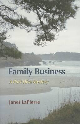 Family Business: A Port Silva Mystery