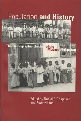 Population and History: Demographic Origins of the Modern Philippines
