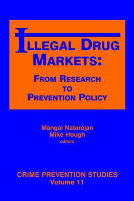 Illegal Drug Markets: From Research to Prevention Policy