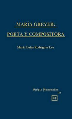 Maria Grever: Poeta y Compositora