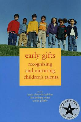 Early Gifts: Recognizing and Nurturing Children's Talents