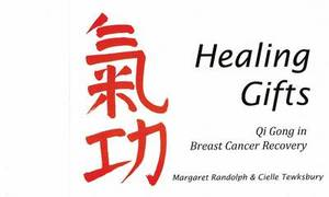 Healing Gifts: Qi Gong in Breast Cancer Recovery