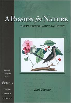 A Passion for Nature: Thomas Jefferson and Natural History
