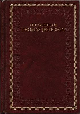 The Words of Thomas Jefferson