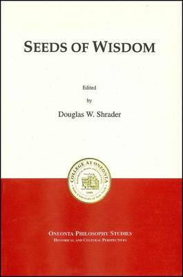 Seeds of Wisdom: Proceedings of the 1996 Undergraduate Philosophy Conference