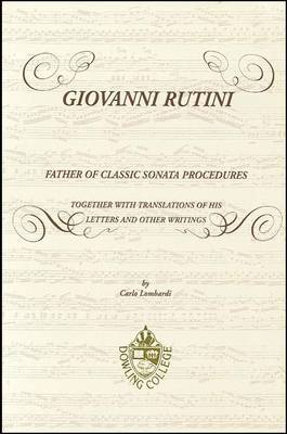 Giovanni Rutini: Father of Classic Sonata Procedures