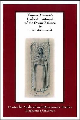 Thomas Aquinas's Earliest Treatment of the Divine Essence