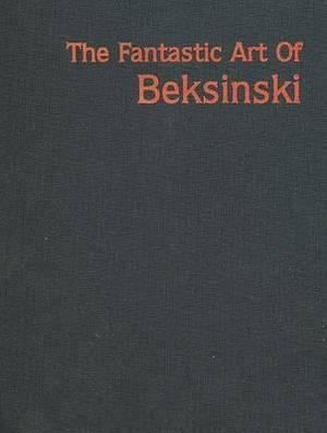 Fantastic Art of Beksinski