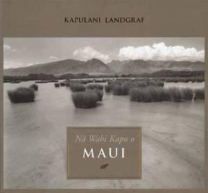 Na Wahi Kapu o Maui