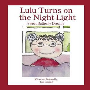 Lulu Turns on the Night Light