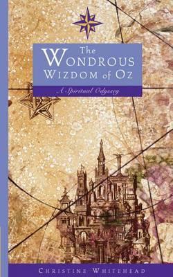 The Wondrous Wizdom of Oz: A Spiritual Odyssey
