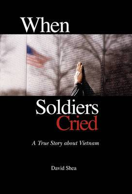 When Soldiers Cried