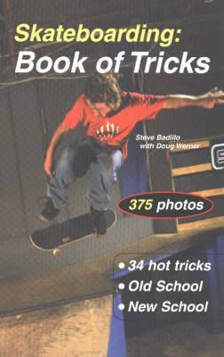 Skateboarding: Book of Tricks