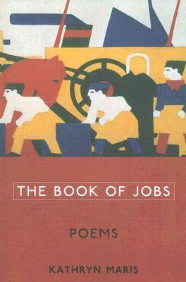 The Book of Jobs: Poems