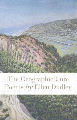 The Geographic Cure: Poems