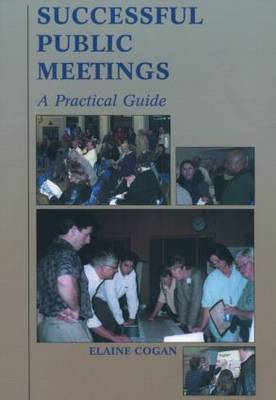 Successful Public Meetings: A Practical Guide