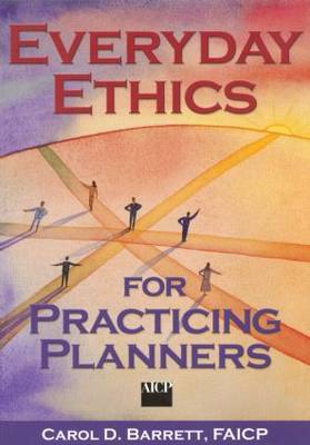Everyday Ethics for Practicing Planners